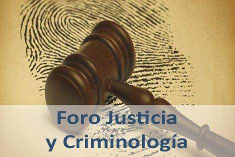 Foro Justicia y Criminología