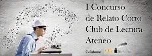 Concurso-relato-corto-Club-de-lectura-Ateneo-610x226