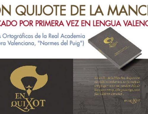 """Presentación del Libro Universal """"Don Quijote de la Mancha"""", publicado por primera vez en lengua valenciana (Autor: D. Jesús Moyá y Casado)"""