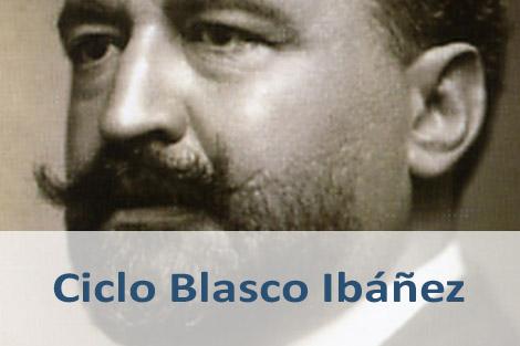 Ciclo Blasco Ibáñez