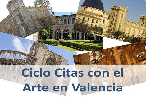 Ciclo Citas con el Arte en Valencia
