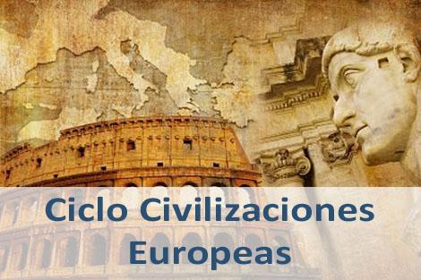 Ciclo Civilizaciones Europeas