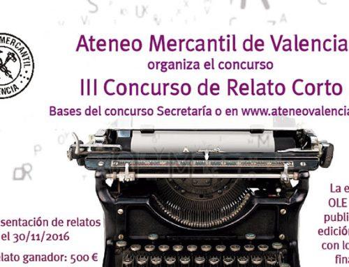 """El Ateneo Mercantil de Valencia convoca la tercera edición del Concurso de Relato Corto """"CLUB DE LECTURA ATENEO"""""""