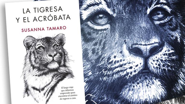 La Tigresa Y El Acróbata De Susanna Tamaro