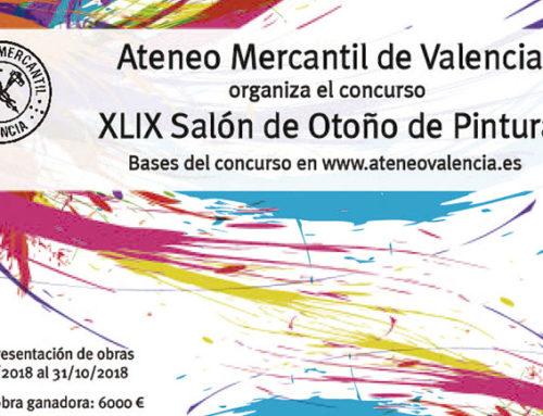 """Bases del XLIX Salón de Otoño de Pintura Premio """"Ateneo Mercantil de Valencia"""""""