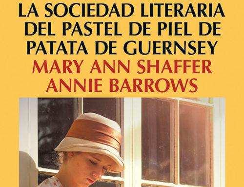 """""""La sociedad literaria y el pastel de piel de patata de Guernsey"""" de Mary Ann Shaffer"""