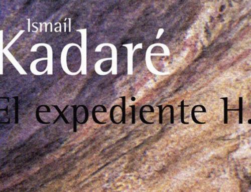 """Expediente H"" de Ismail Kadare"