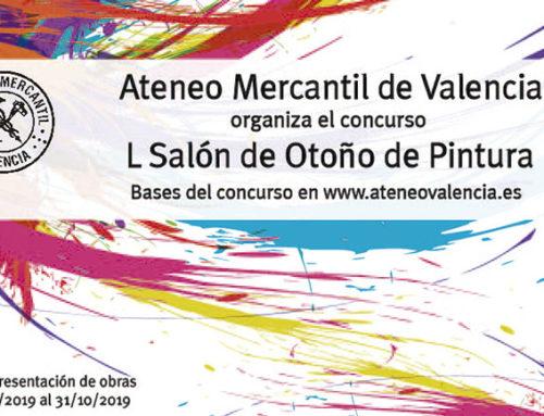 """Bases del L Salón de Otoño de Pintura Premio """"Ateneo Mercantil de Valencia"""""""