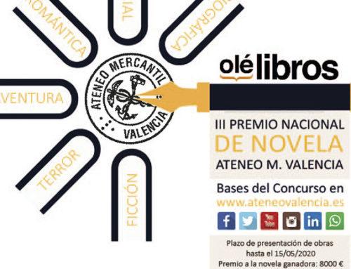 "Bases del III Premio Nacional de Novela ""Ateneo Mercantil de Valencia"""