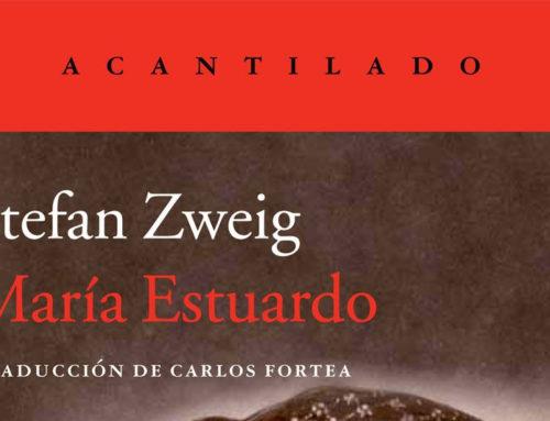 """""""María Estuardo"""" de Stefan Zweig"""