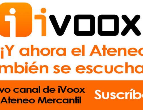 ¡¡¡Y ahora el Ateneo también se escucha!!! Nuevo canal de Ivoox del Ateneo Mercantil