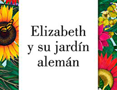 """""""Elizabeth y su jardín alemán"""" de Elizabeth von Arnim"""